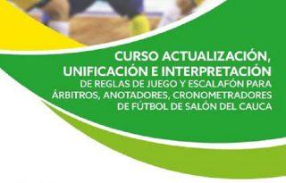 Indeportes Cauca, invita a participar del Curso de actualización en Fútbol de Salón.